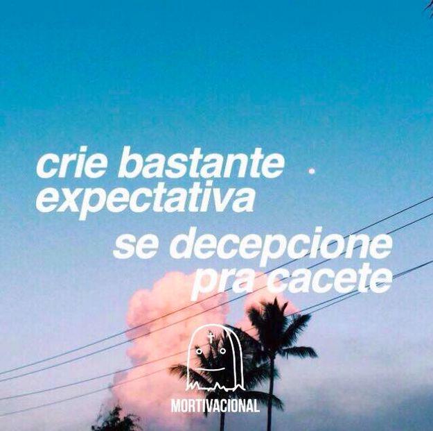 """Expectativa: """"A realidade é do tamanho dos seus sonhos"""". Realidade:   12 frases motivacionais que foram longe demais na sinceridade"""