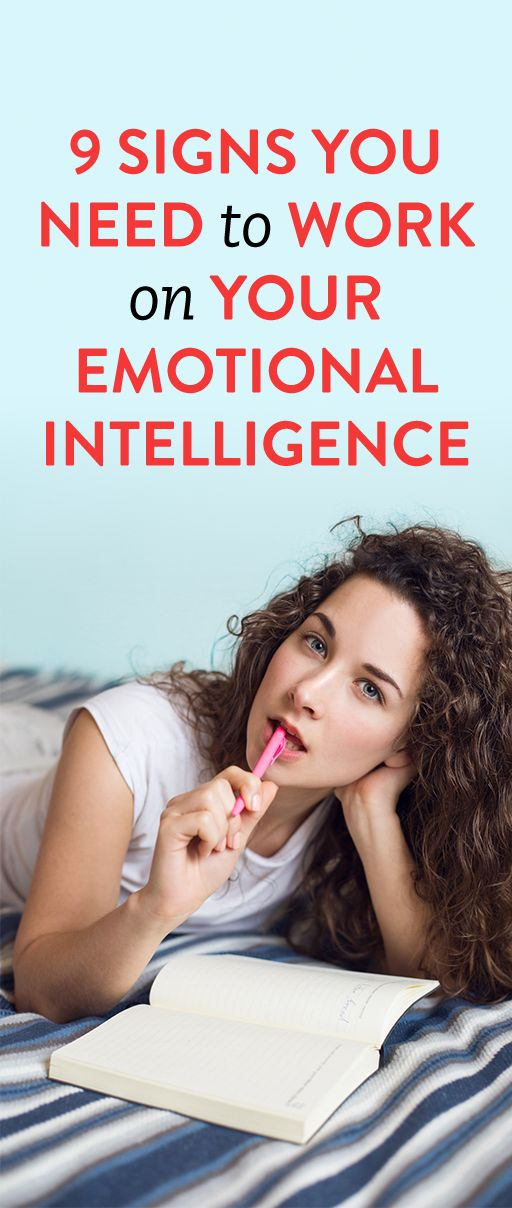 9 Signs You Need To Work On Your Emotional Intelligence