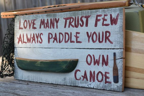 Paddle Your Own Canoe Canoe Sign Outdoor Sign by ruraloriginals