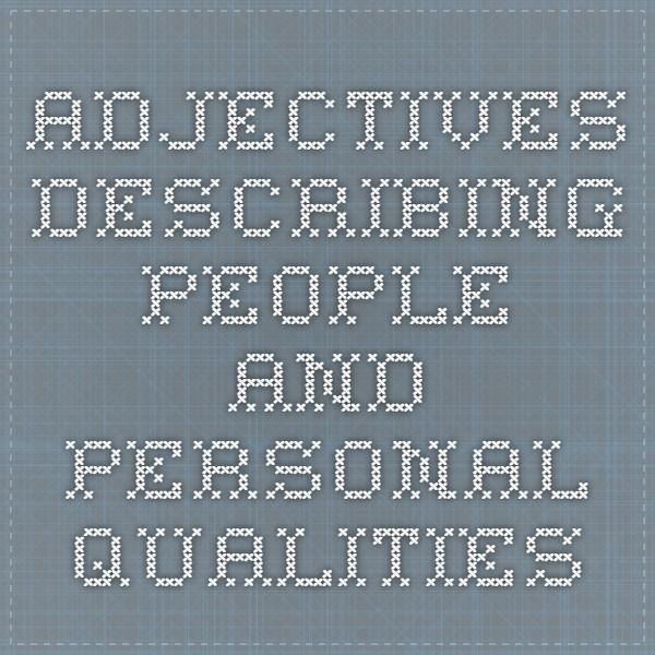 Adjectives Describing People and Personal Qualities