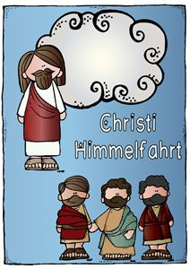 Christi Himmelfahrt - für Kinder erklärt