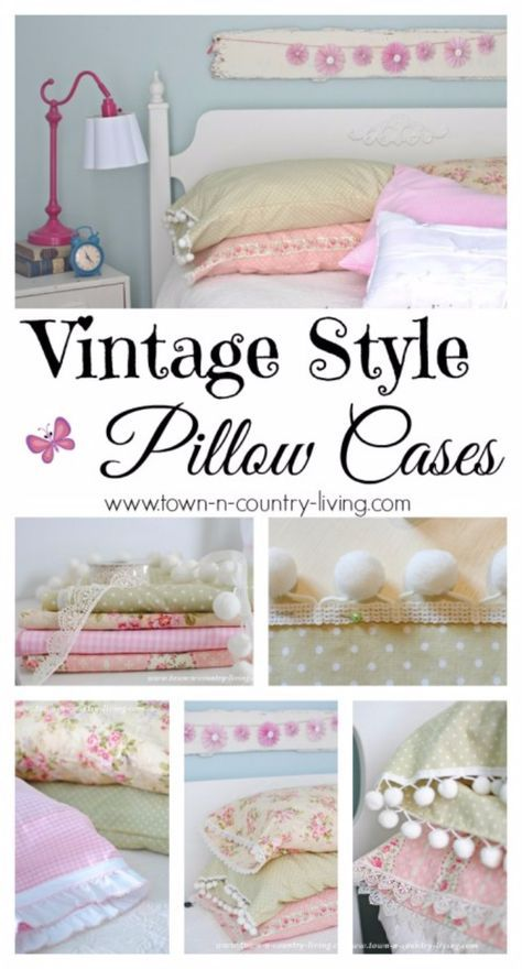 DIY Pillowcases - DIY Vintage Style Pillowcases - Easy Sewing Projects for Pillows - Bedroom and Home Decor Ideas - Sewing Patterns and Tutorials - No Sew Ideas - DIY Projects and Crafts for Women http://diyjoy.com/sewing-projects-diy-pillowcases