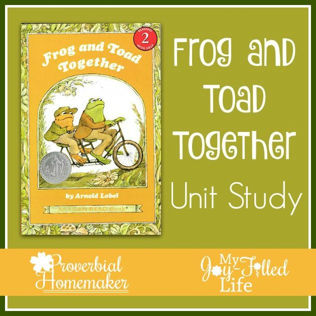 Frog and Toad Together Unit Study - http://www.proverbialhomemaker.com/frog-and-toad-together-unit-study.html