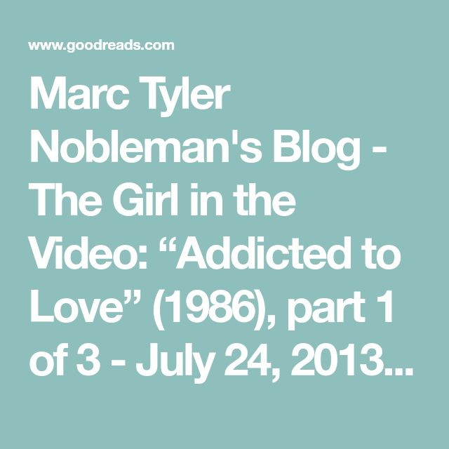 """Marc Tyler Nobleman's Blog - The Girl in the Video: """"Addicted to Love"""" (1986), part 1 of 3 - July 24, 2013 04:00"""