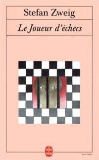 Le joueur d'échecs (Schachnovelle) - Stefan Zweig - 1942