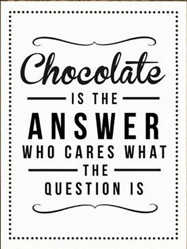 32 Most Delicious And Hilarious Quotes Memes To Celebrate National Chocolate Day Chocolate Quotes Chocolate Lovers Quotes Positive Quotes For Life Motivation