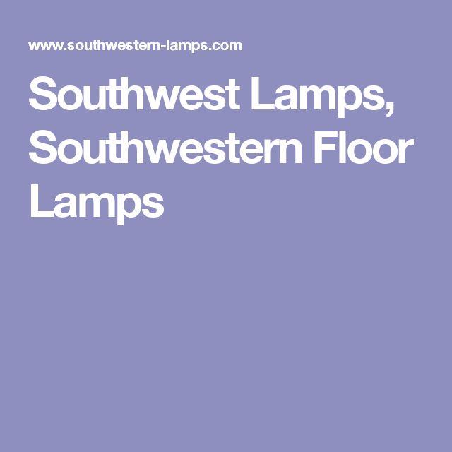 Southwest Lamps, Southwestern Floor Lamps