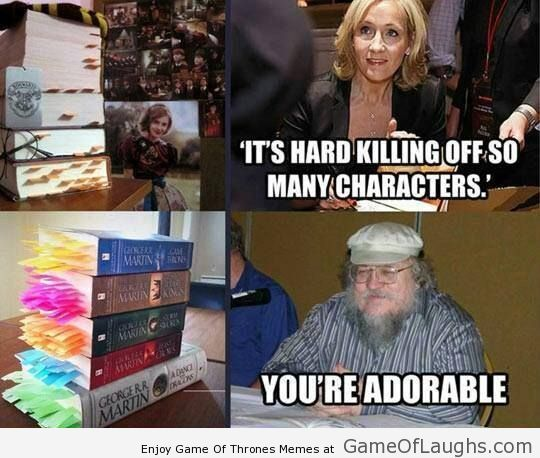 A comparison between JK Rowling and George RR Martin - Game Of Thrones Memes
