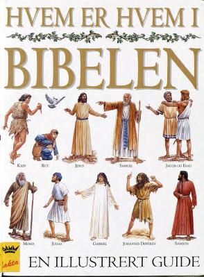 """""""Hvem er hvem i Bibelen"""" av Stephen Motyer"""