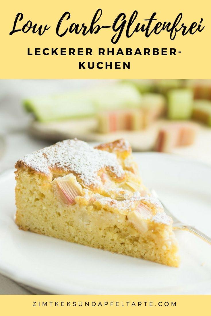 Low Carb Rhabarberkuchen Ganz Einfach Und Sehr Lecker Rezept Rhabarberkuchen Lecker Fruhstuck Dessert