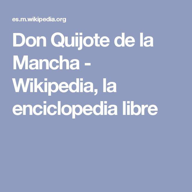 Don Quijote de la Mancha - Wikipedia, la enciclopedia libre