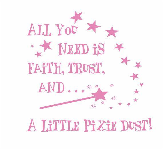 Princess Vinyl Wall Decal Faith Trust And Pixie Dust By