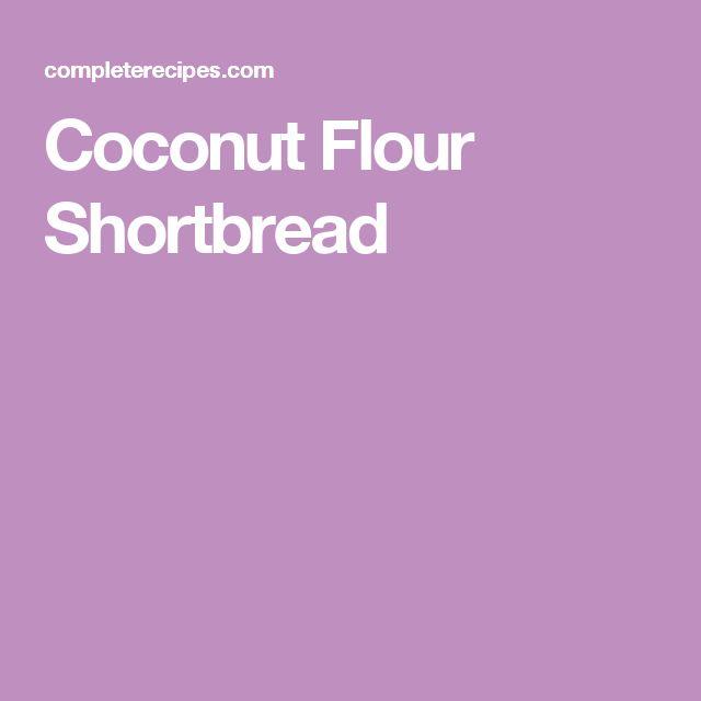 Coconut Flour Shortbread