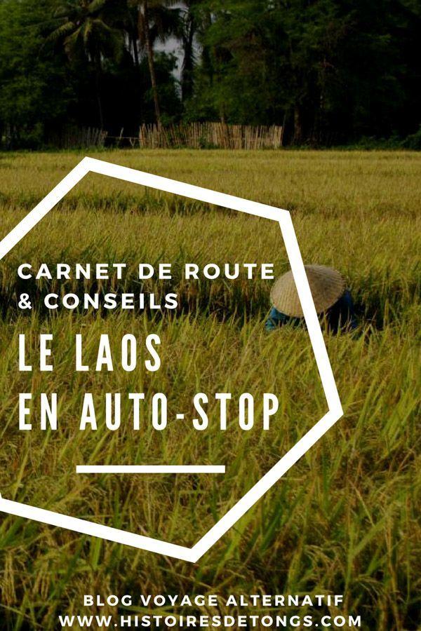 Auto Stop Au Laos Carnet De Voyage Au Pays Des Merveilles Laos Voyage Au Laos Voyage