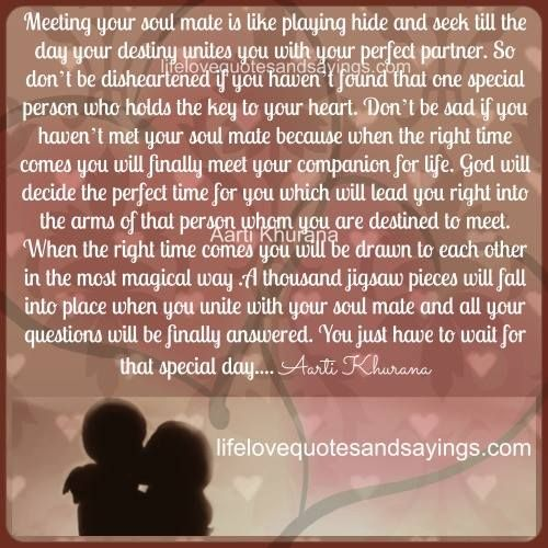 Love Each Other When Two Souls: Meeting Your Soul Mate Is Like Playing Hide And Seek Till