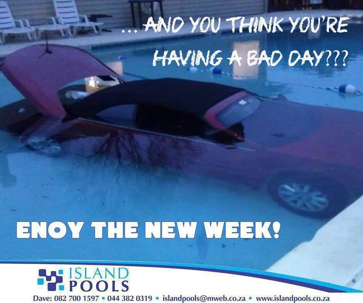 ... And you think you're having a bad day? Enjoy the new week! #ManicMonday #IslandPools