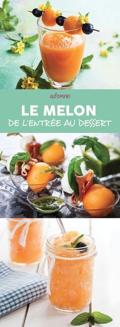 Le melon, on peut le cuisiner : nos recetets préférées, des plus originales en version salée aux plus convetionnelles avec des recettes fruitées en dessert