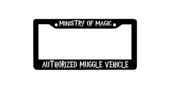 Harry Potter Plate Cover - Ministry of Magic Authorized Muggle Vehicle - Harry Potter License Plate Cover by MyVinylSigns on Etsy https://www.etsy.com/listing/204292253/harry-potter-plate-cover-ministry-of