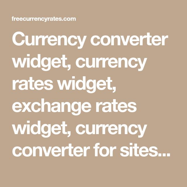 Currency converter widget, currency rates widget, exchange rates widget, currency converter for sites and blogs, currency converter html code snippet