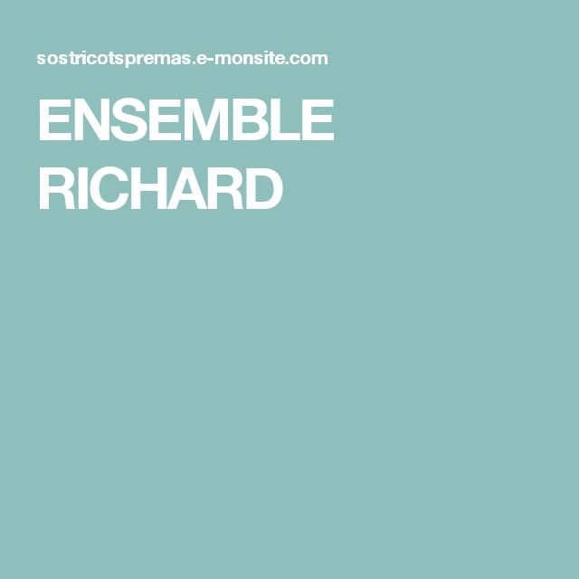 ENSEMBLE RICHARD