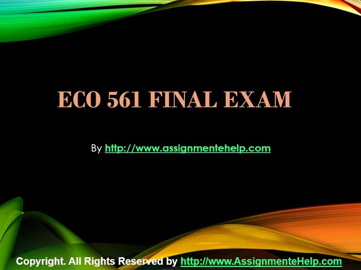 Get the best tutorials and Ace your exam. Join us to experience how easy exam can be. AssignmenteHelp.com provide ECO 561 Final Exam Latest UOP Course Assignments and Entire Course question with answers. LAW, Finance, Economics and Accounting Homework Help, university of phoenix discussion questions, UOP Materials, etc. All the best!!