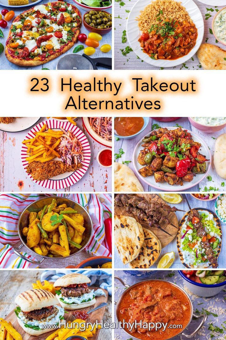 23 Healthy Takeout Alternatives By Hungry Healthy Happy Everybody Loves A Takeawa Healthy Eating Grocery List Vegan Recipes Healthy Vegetarian Recipes Healthy