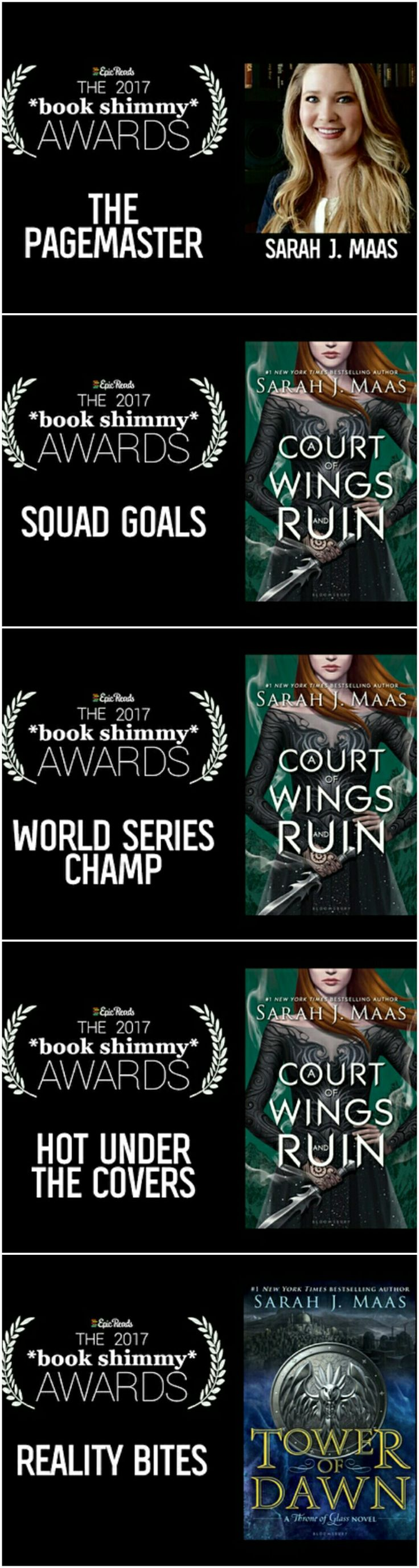 YAY. SARAH WON 5 AWARDS IN THE 2017 BOOK SHIMMY. Photo assembled by sarahjmaasbxtch_ on instagram/ fxrehearttt on pinterest.
