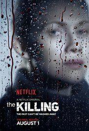 The Killing - Premiered April 3, 2011 on AMC