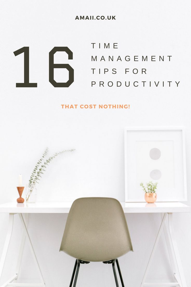 16 free and easy tips on how to be more productive with the time you do have!