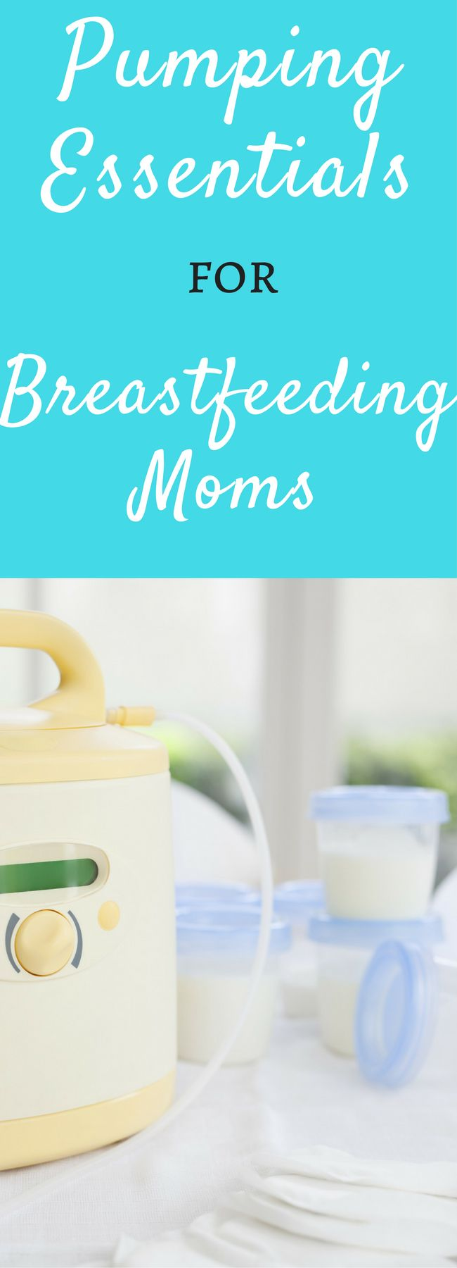 Pumping essentials for breastfeeding moms. Great tips here!