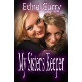 My Sister's Keeper (Kindle Edition)By Edna Curry