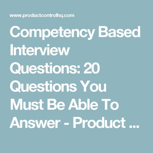 25+ best ideas about Competency based interview questions on ...