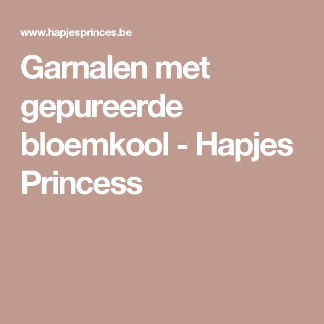 Garnalen met gepureerde bloemkool - Hapjes Princess