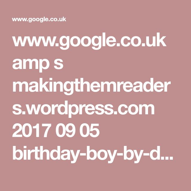 www.google.co.uk amp s makingthemreaders.wordpress.com 2017 09 05 birthday-boy-by-david-baddiel amp