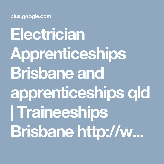 Electrician Apprenticeships Brisbane and apprenticeships qld | Traineeships Brisbane http://www.slideboom.com/presentations/1583466/Electrician-Apprenticeships-Brisbane-%7C-Sesat-Jobs Search new jobs at sesat.com.au for electrician apprenticeships brisbane in QLD. This means, we provide the necessary arrangements for a successful career whether you are still attending secondary school, returning to the workforce or simply looking for a change in career direction.