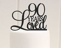 Custom 90 Years Loved Cake Topper - 90th Birthday Cake Topper