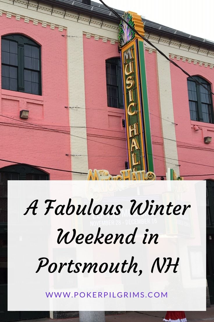 A Fabulous Winter Weekend In Portsmouth Nh Portsmouth New