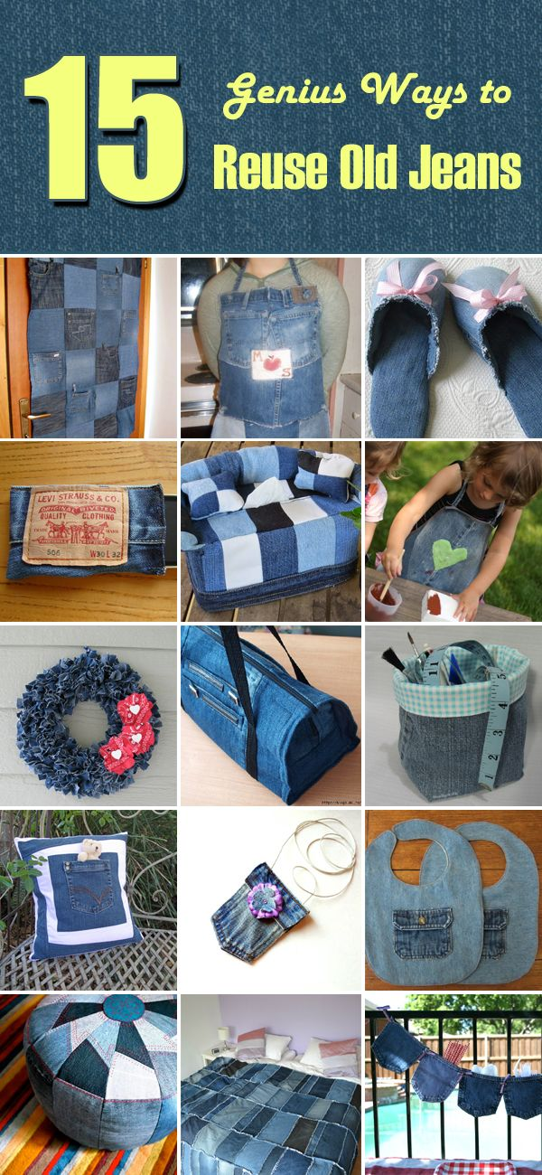 15 Genius Ways to Reuse Old Jeans                                                                                                                                                                                 More
