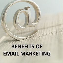 4 Essential Email Marketing Benefits You Cannot Ignore