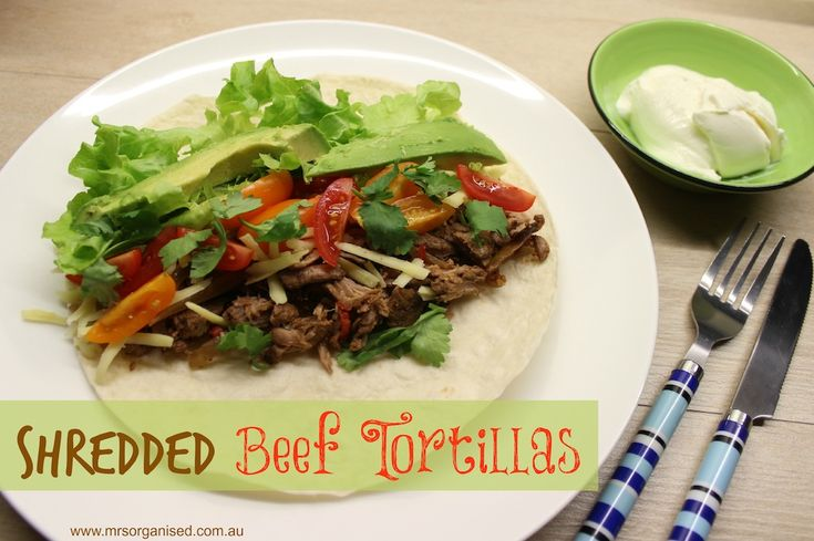 Shredded Beef Tortillas … the perfect dish for lovers of Mexican food … melts in the mouth!