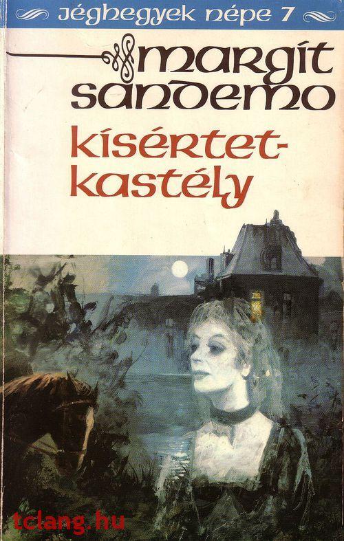 Könyvajánló - Margit Sandemo: Jéghegyek népe Átkos örökség című misztikus, történelmi családregénye