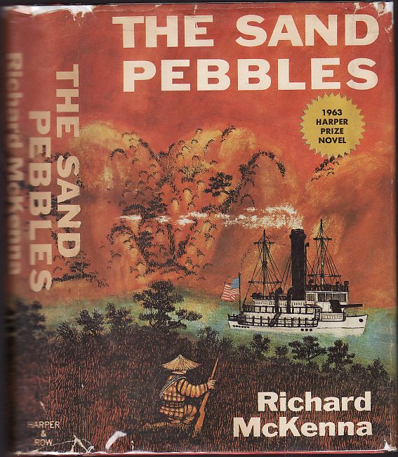 First edition of  The Sand Pebbles by Richard McKenna, 1963.
