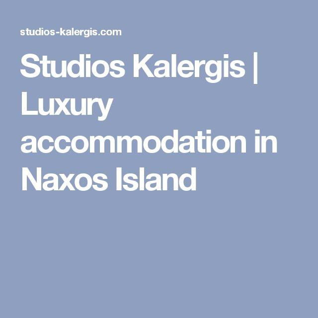 Studios Kalergis | Luxury accommodation in Naxos Island