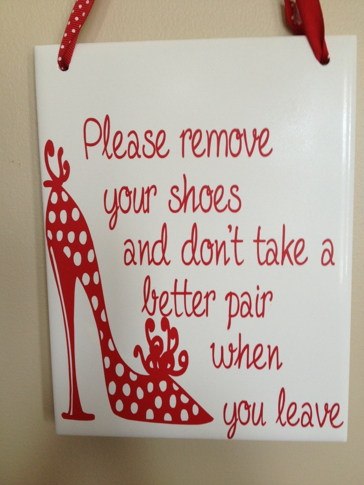 Please Remove Your Shoes Sign Very Funny 15 00 Via