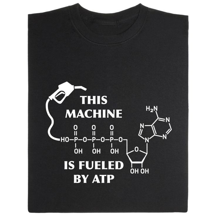 Just like machines your body needs energy input: the molecule ATP on this shirt works as fuel for your cells.