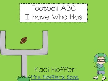 I Have Who Has ABC cards {Football Themed} Free