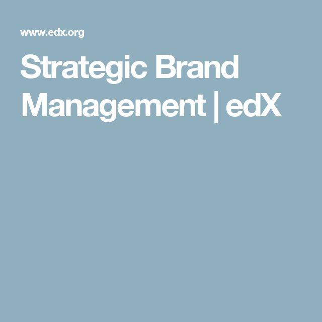 Strategic Brand Management   edX