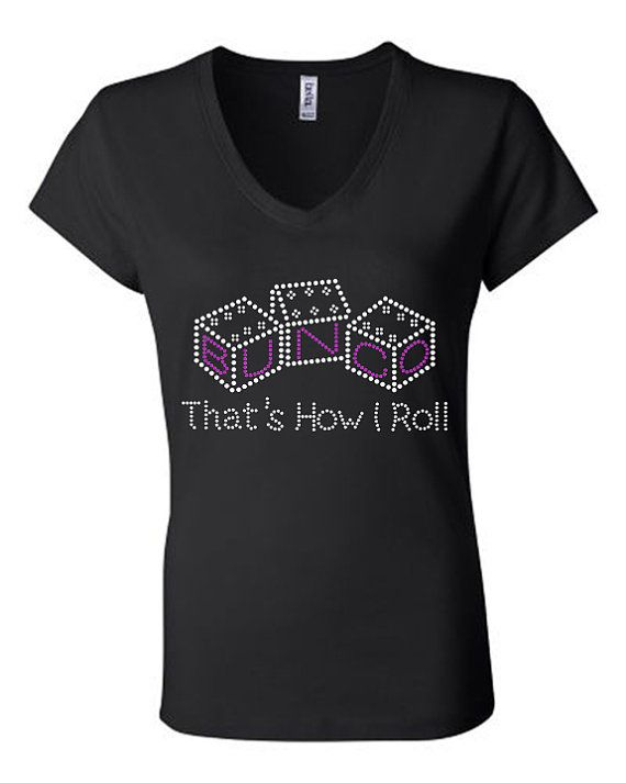 Tshirt Bunco That's How I Roll bling Crystal by BlingnPrintStreet