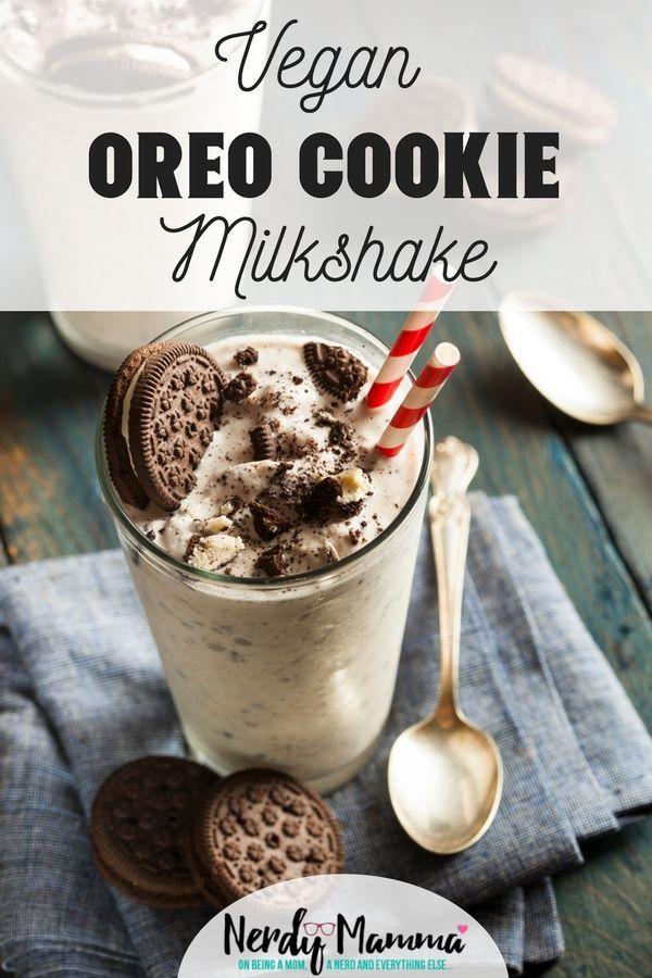 Vegan Oreo Cookie Milkshake Recipe Milkshake Recipes Oreo Milkshake Cookies And Cream Milkshake
