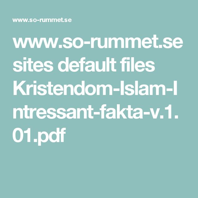 www.so-rummet.se sites default files Kristendom-Islam-Intressant-fakta-v.1.01.pdf